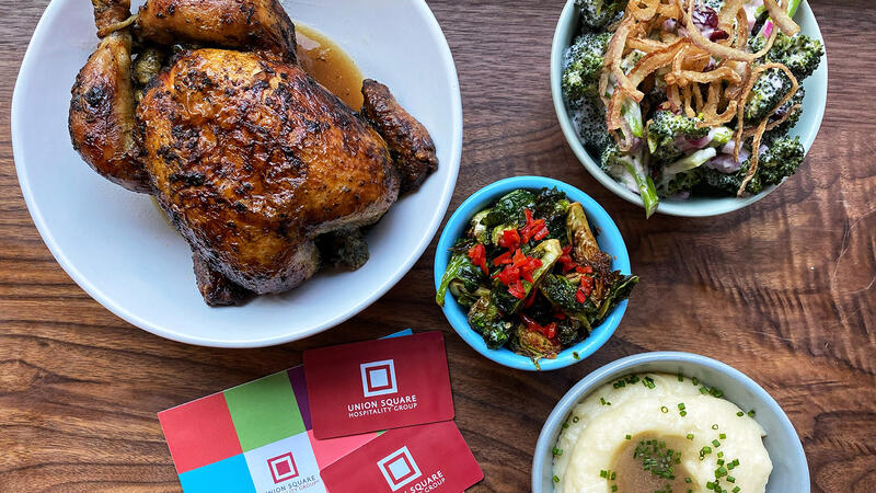 Roast chicken and gift cards from Union Square Hospitality Group
