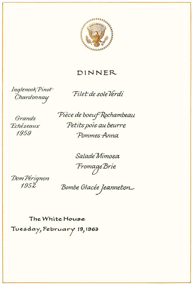 JFK and Mrs. Kennedy treated President Romulo Betancourt of Venezuela to an Inglenook Pinot Chardonnay at a 1963 White House dinner, along with more standard French fare; menu from the dinner.